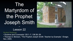 The Martyrdom of the Prophet Joseph Smith
