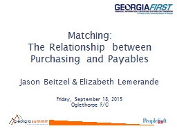 Matching : The Relationship between Purchasing and Payables