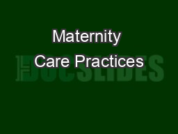 Maternity Care Practices