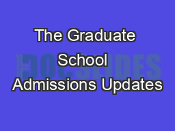 The Graduate School  Admissions Updates