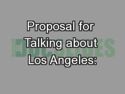 Proposal for Talking about Los Angeles: