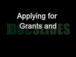 Applying for Grants and PowerPoint PPT Presentation