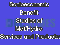 Designing Socioeconomic Benefit Studies of Met/Hydro Services and Products: