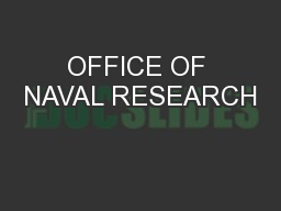 OFFICE OF NAVAL RESEARCH PowerPoint PPT Presentation