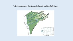 Project area covers the Quinault, Queets and the Raft Rivers