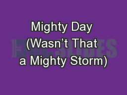 Mighty Day (Wasn't That a Mighty Storm)