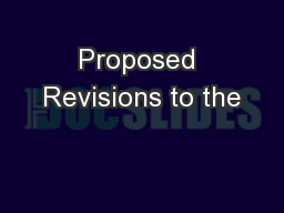 Proposed Revisions to the
