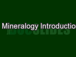 1 Mineralogy Introduction