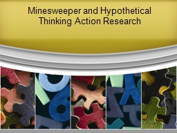 Minesweeper and Hypothetical Thinking Action Research