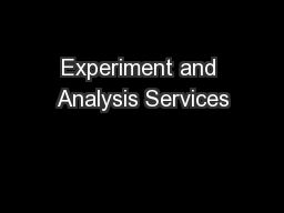 Experiment and Analysis Services