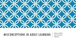 Misconceptions in adult learning