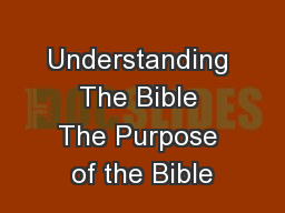 Understanding The Bible The Purpose of the Bible