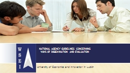 NATIONAL AGENCY GUIDELINES  CONCERNING WAYS OF DISSEMINATION