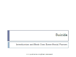 Suicide Introduction and Book One: Extra-Social Factors