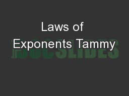 Laws of Exponents Tammy