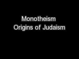 Monotheism Origins of Judaism