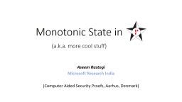 Monotonic State in (a.k.a. more cool stuff) PowerPoint PPT Presentation