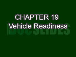 CHAPTER 19 Vehicle Readiness