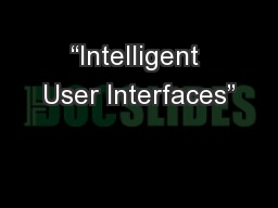 """Intelligent User Interfaces"""