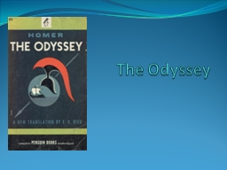 The Odyssey By Homer Where the Iliad ends…
