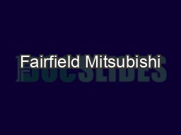 Fairfield Mitsubishi PDF document - DocSlides