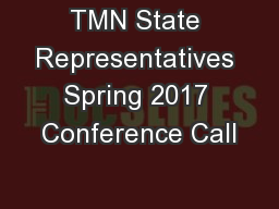 TMN State Representatives Spring 2017 Conference Call