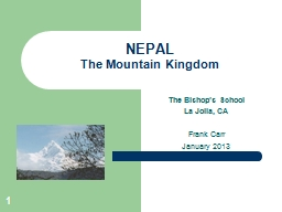1 NEPAL The Mountain Kingdom