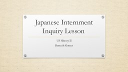 Japanese Internment Inquiry Lesson