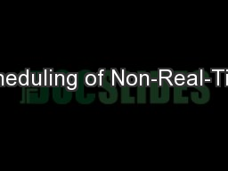 Scheduling of Non-Real-Time