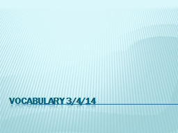 Vocabulary 3/4/14 Slouch PowerPoint PPT Presentation