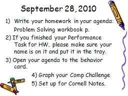 September 28, 2010 Write your homework in your agenda: PowerPoint PPT Presentation