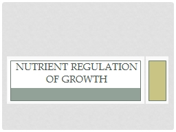 Nutrient Regulation of Growth