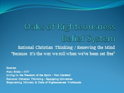 Oaks of Righteousness Belief System PowerPoint PPT Presentation
