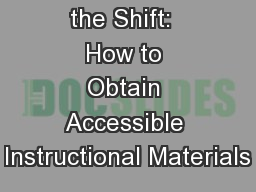 Navigating the Shift:  How to Obtain Accessible Instructional Materials