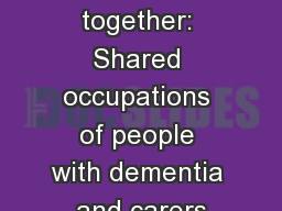 Working together: Shared occupations of people with dementia and carers