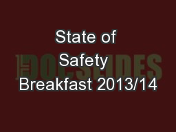 State of Safety  Breakfast 2013/14