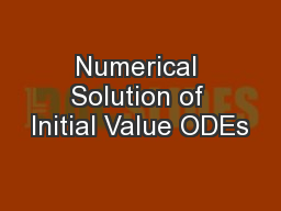 Numerical Solution of Initial Value ODEs