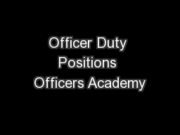 Officer Duty Positions Officers Academy