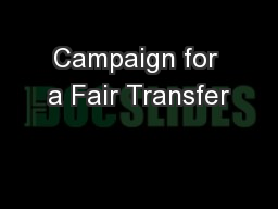 Campaign for a Fair Transfer