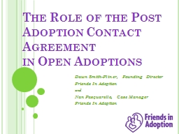 The Role of the Post Adoption Contact Agreement