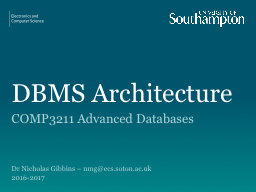DBMS Architecture COMP3211 Advanced Databases