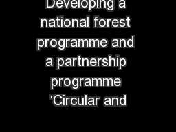 Developing a national forest programme and a partnership programme 'Circular and