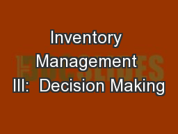 Inventory Management III:  Decision Making PowerPoint PPT Presentation
