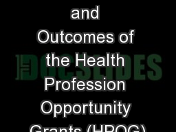 Program Implementation and Outcomes of the Health Profession Opportunity Grants (HPOG)