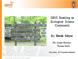 GENI Enabling an Ecological Science Community