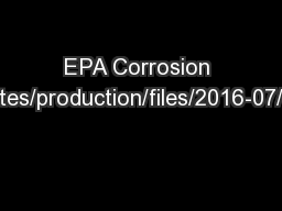EPA Corrosion Study https://www.epa.gov/sites/production/files/2016-07/documents/diesel-corrosion-r
