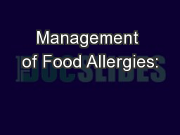 Management of Food Allergies: