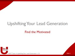 Upshifting Your Lead Generation