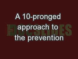A 10-pronged approach to the prevention PowerPoint PPT Presentation