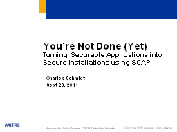 You're Not Done (Yet) Turning Securable Applications into Secure Installations using SCAP